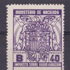 Sellos: SS47- FISCALES IMPUESTO RADIO AUDICIÓN 40 PTAS (*) SIN GOMA. Lote 245291940
