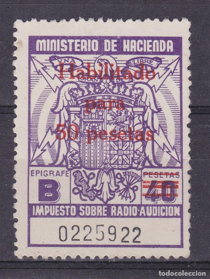 SS47- FISCALES IMPUESTO RADIO AUDICIÓN 40 PTAS HABILITADO PARA 50 PTAS (*) SIN GOMA (Sellos - España - Estado Español - De 1.936 a 1.949 - Nuevos)
