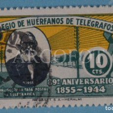 Sellos: COLEGIO DE HUÉRFANOS DE TELÉGRAFOS - 10 CTS. - 89º ANIVERSARIO 1855 - 1944 - EL DE LA FOTO. Lote 245307285
