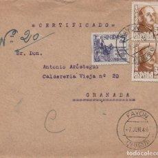 Sellos: CARTA CERTIFIACA DE 1949 CIRCULADA DESDE FAYÓN (ZARAGOZA) HASTA GRANADA. HISTORIA POSTAL. Lote 254432870