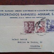 Sellos: TARJETA POSTAL. MERCERIZADOS BARNUSELL- AGUILAR. BARCELONA. VALENCIA. 1949. Lote 254508075