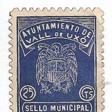 Selos: VALL DE UXÓ / LA VALL D'UIXÓ. SELLO MUNICIPAL 25 CÉNTIMOS. Lote 275935148