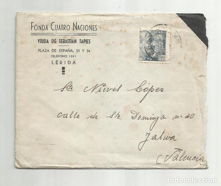 CIRCULADA 1947 DE FONDA 4 NACIONES DE LERIDA A XATIVA VALENCIA (Sellos - España - Estado Español - De 1.936 a 1.949 - Cartas)