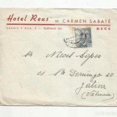 Sellos: CIRCULADA 1947 HOTEL REUS TARRAGONA A XATIVA VALENCIA. Lote 289776368