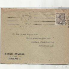 Sellos: CIRCULADA 1952 DE BARCELONA A HAMBURGO ALEMANIA. Lote 293617023