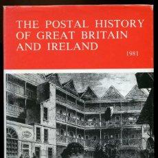 Sellos: THE POSTAL HISTORY OF GREAT BRITAIN AND IRELAND, WILLCOCKS Y JAY. CATÁLOGO PREFILATELIA INGLESA 1981. Lote 149894198