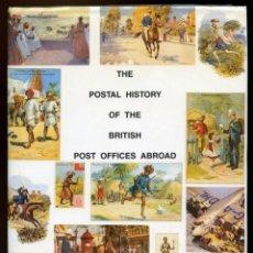 Sellos: HISTORIA POSTAL DE COLONIAS BRITÁNICAS EN ASIA. THE POSTAL HISTORY OF BRITISH POST OFFICES ABROAD. Lote 149896962