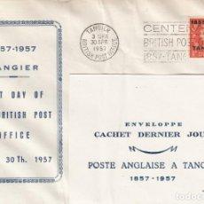 Sellos: TANGER- CORREOS GRAN BRETAÑA - ÚLTIMO DIA DE FRANQUEO 1957. Lote 197291845