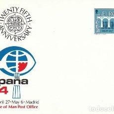 Sellos: MAN, EUROPA 1984, ENTERO POSTAL REPICADO ESPAÑA'84, SIN USAR. Lote 206145011