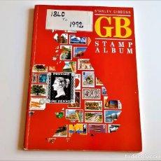 Sellos: 1840/1992 GRAN BRETAÑA - ALBUM DE SELLOS - STANLEY GIBBONS. Lote 267777849