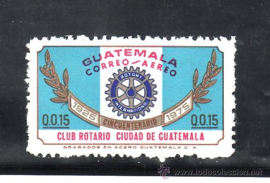 GUATEMALA A 617 SIN CHARNELA, 50º ANIVERSARIO DEL ROTARY CLUB (Sellos - Extranjero - América - Guatemala)