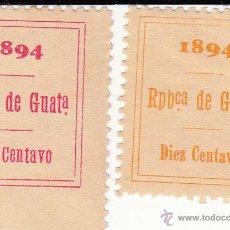 Sellos: 2 FISCALES GUATEMALA AÑO N1894 1 CENTAVO Y 10 CENTAVOS ----OCASIÓN-----. Lote 47385825