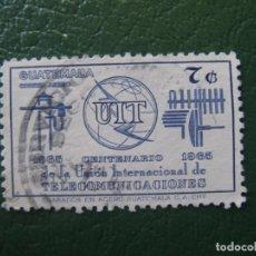 Sellos: GUATEMALA, 1968 CENTENARIO U.I.T. YVERT 431 AEREO. Lote 152280174