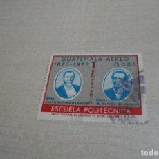 Sellos: GUATEMALA AEREO -I CENTENARIO ESCUELA POLITECNICA- 1873 1973- Q.0.06- BARRIOS -GRANADOS -USADO. Lote 204511480