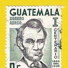 Selos: GUATEMALA. 1965. ABRAHAM LINCOLN. Lote 208167045