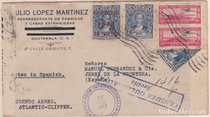 CARTA DE GUATEMALA A JEREZ, CON RARO FRANQUEO Y MARCAS DE CENSURA. (Sellos - Extranjero - América - Guatemala)