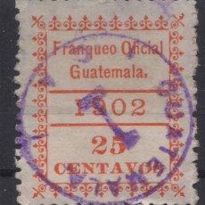 Sellos: 1902 GUATEMALA FRANQUEO OFICIAL 25 CENTAVOS. Lote 262792575