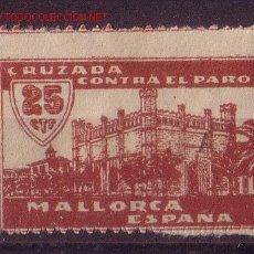 Sellos: MALLORCA GALVEZ B 568 - AÑO 1937 - CRUZADA CONTRA EL PARO . Lote 25465394