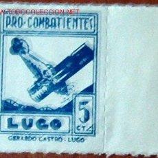Sellos: PRO COMBATIENTES LUGO, 5 CTMS. Lote 4819736