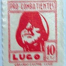 Sellos: PRO COMBATIENTES LUGO, 10 CTMS. Lote 4009115