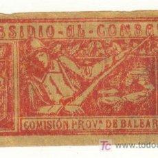 Sellos: MALLORCA RARO SUBSIDIO AL COMBATIENTE 10 CTMS. COMISION PROVINCIAL DE BALEARES. Lote 24084973