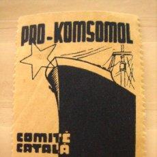 Sellos: SELLO PRO KOMSOMOL, COMITE CATALÀ, 10 CTS. Lote 4614488