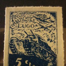 Sellos: SELLO PRO COMBATIENTES, LUGO, 5 CTS. Lote 4621430