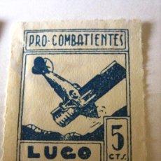 Sellos: PRO COMBATIENTES LUGO, 5 CTS. Lote 4643511