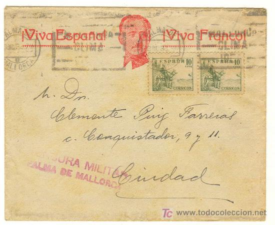 CARTA CENSURA MILITAR BUSTO DE FRANCO VIVA ESPAÑA VIVA FRANCO GUERRA CIVIL (Sellos - España - Guerra Civil - De 1.936 a 1.939 - Cartas)