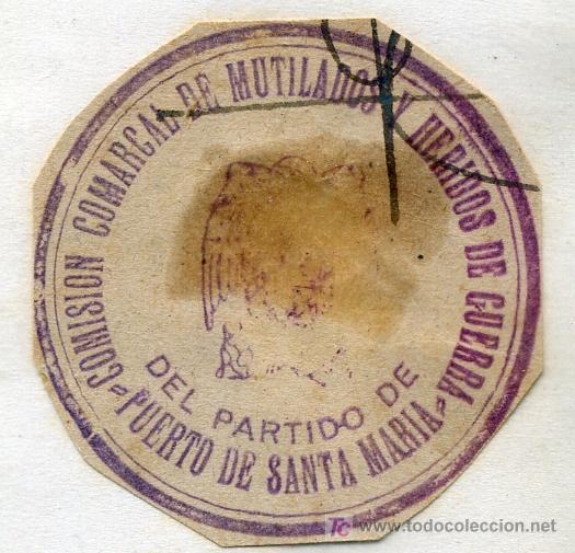 SELLO DE TINTA, COMISION COMARCAL DE MUTILADOS Y HERIDOS DE GUERRA DEL PARTIDO DE PUERTO SANTA MARIA (Sellos - España - Guerra Civil - De 1.936 a 1.939 - Usados)