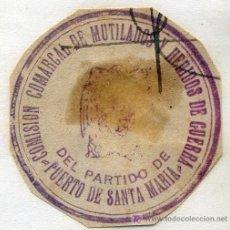 Sellos: SELLO DE TINTA, COMISION COMARCAL DE MUTILADOS Y HERIDOS DE GUERRA DEL PARTIDO DE PUERTO SANTA MARIA. Lote 7910382