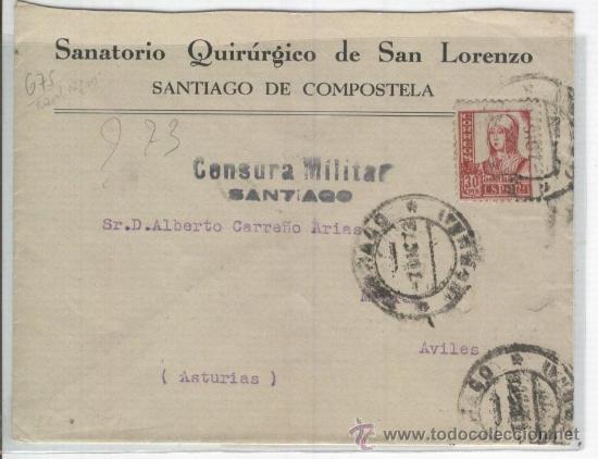 SOBRE.CENSURA MILITAR.GUERRA CIVIL.SANTIAGO DE COMPOSTELA. SANATORIO QUIRURGICO DE SAN LORENZO. (Sellos - España - Guerra Civil - De 1.936 a 1.939 - Cartas)