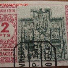 Sellos: SELLO / VIÑETA PRO SEMINARIO ZARAGOZA 2 PTS. Lote 1574831