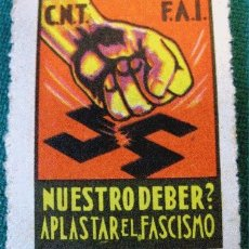 Sellos: CNT - FAI, NUESTRO DEBER APLASTAR AL FASCIO.. Lote 1958992