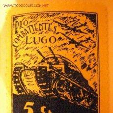 Sellos: PRO COMBATIENTES LUGO 5 CTS.. Lote 2196533