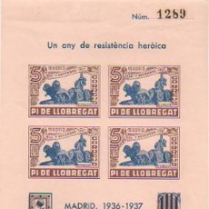 Sellos: HOJA CON 4 VIÑETAS. UN ANY DE RESISTÈNCIA HEROICA. 7 NOVEMBRE MADRID 1936 - 1937. PI DE LLOBR. 5 CTS. Lote 10304559