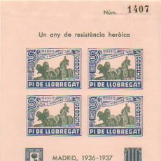 Sellos: HOJA CON 4 VIÑETAS. UN ANY DE RESISTÈNCIA HEROICA. 7 NOVEMBRE MADRID 1936 - 1937. PI DE LLOBR. 5 CTS. Lote 10304572