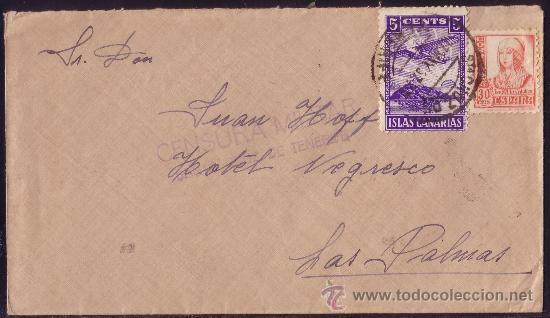 ESPAÑA.1937.SOBRE DE STA. CRUZ A LAS PALMAS.30 CTS. Y LOCAL.MARCA CENSURA MILITAR.MUY BONITA. (Sellos - España - Guerra Civil - Locales - Cartas)