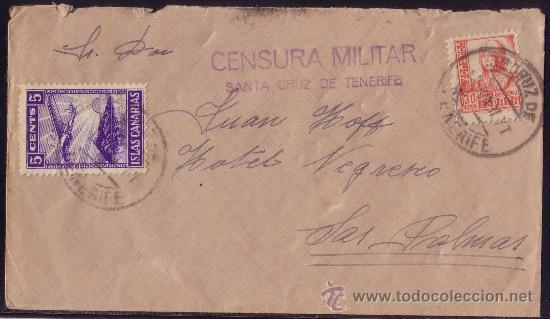 ESPAÑA. 1937. SOBRE DE TENERIFE A LAS PALMAS. 30 C. Y LOCAL. MARCA CENSURA MILITAR. MUY BONITA. (Sellos - España - Guerra Civil - Locales - Cartas)