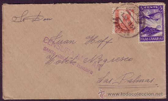 ESPAÑA. 1937. SOBRE DE STA. CRUZ A LAS PALMAS (CANARIAS). 30 C.+LOCAL. CENSURA VIOLETA. MUY BONITA. (Sellos - España - Guerra Civil - Locales - Cartas)