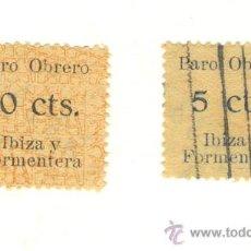 Sellos: DOS SELLOS IBIZA EIVISSA Y FORMENTERA PARO OBRERO 5 Y 10 CENTIMOS.. Lote 22558790