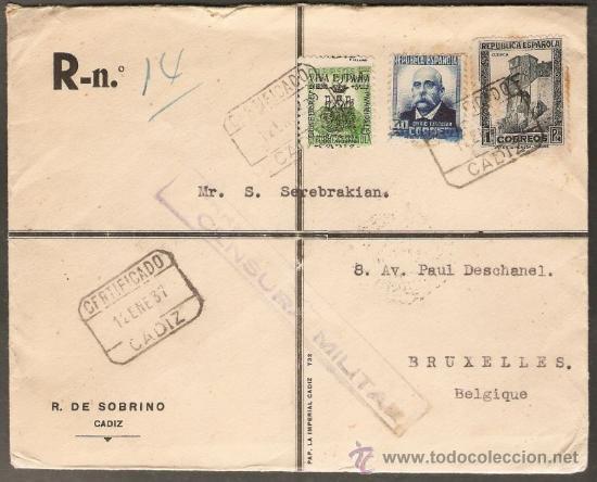 CARTA CERTIFICADA CIRCULADA 12/ENERO/1937, DE CADIZ A BRUSELAS VIA LISBOA . CENSURA MILITAR (Sellos - España - Guerra Civil - De 1.936 a 1.939 - Cartas)