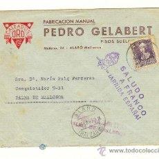 Sellos: CARTA MATASELLOS ALARO MALLORCA FEBRERO 1939 SALUDO A FRANCO CENSURA MILITAR. Lote 25567288