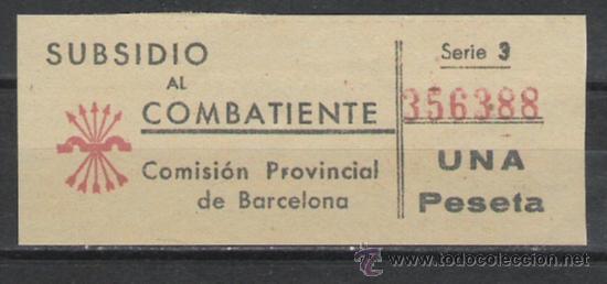 SUBSIDIO AL COMBATIENTE COMITE PROVINCIAL DE BARCELONA (Sellos - España - Guerra Civil - Beneficencia)