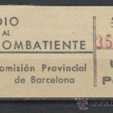 Sellos: SUBSIDIO AL COMBATIENTE COMITE PROVINCIAL DE BARCELONA . Lote 27250518