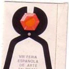 Sellos: VIÑETA DE VALENCIA -VIII FERIA ESPAÑOLA DE ARTE EN METAL -1973. Lote 97766806