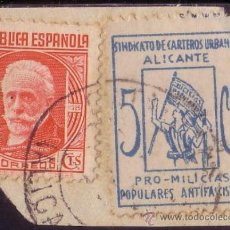 Sellos: ESPAÑA. LOCAL. (CAT. 11) 5 CTS. PRO-MILICIAS POPULARES ANTIFASCISTAS (ALICANTE) Y SELLO DE 30 CTS.. Lote 23440479