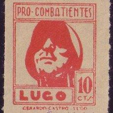 Sellos: ESPAÑA. LOCAL. (CAT. 22A). 10 CTS. PRO-COMBATIENTES (LUGO). MAGNÍFICO.. Lote 23461588