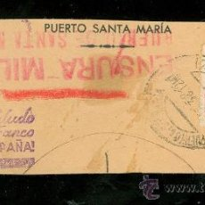 Sellos: CENSURA MILITAR. PUERTO SANTA MARIA.. Lote 24565645