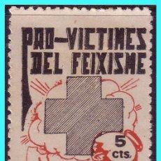 Sellos: PRO VICTIMES DEL FEIXISME, 5 CTS ROJO Y NEGRO (*). Lote 26025898